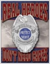 Real Heroes - Police METAL SIGN #26691v2