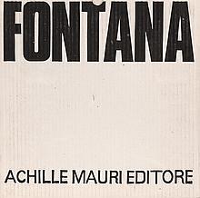 Lucio FONTANA (Rosaria, 1899 - Varèse, 1968)