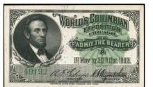 Columbian Exposition Chicago Ticket w/ Lincoln