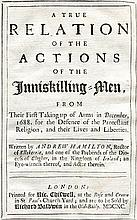 HAMILTON, Andrew. A true relation of the actions of the Inniskilling-Men, f