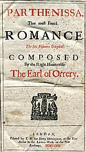 BOYLE Roger, Earl of Orrery.  Parthenissa that most famƒd romance. The six