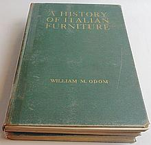 Odom, William.  A History of Italian Furniture (2 copies)