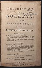 A Description of Holland: or, The Present State of the United Provinces
