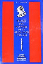 Recueil des monnaies de la Révolution 1789-1804 par Alain Brandon - 1989