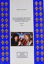 Encyclopédie pratique de numimsatique et de finances royales - Tome 1 par Frédéric Droulers - 1989