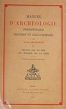 Manuel d'archéologie Préhistoire, Celtique et Gallo- romaine de Joseph Dechelette - 1927