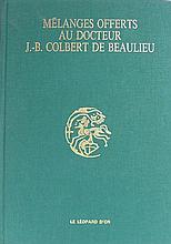 Mélanges offerts au docteur J.B. Colbert de Beaulieu - 1987