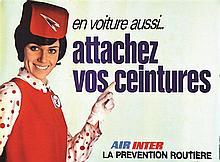 Air Inter & La Prevention Routière - en voiture aussi attachez vos ceintures . vers 1960 .