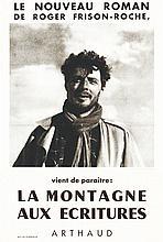 La Montagne aux Ecritures - Le nouveau roman de Roger Frison-Roche. Arthaud. 1952  Chamonix - Haute Savoie