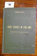 Irish Graves in England - A Series of Articles by