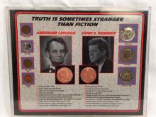 TRUTH IS STANGER THAN FICTION KENNEDY/LINCOLN SET
