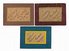 3 Islamic Calligraphies, Persia, 19th/20th C.