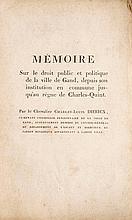 DIERICX, Charles-Louis - Mémoires sur la ville de Gand. Suivi de: Appendice aux mémoires sur la ville de Gand