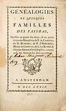attribué à DUMONT ou au Chevalier DE HOLLEBER D'ASCOW Généalogies de quelques familles des Pays-Bas, dressées en partie sur titres, & en partie tirées des manuscrits de T.A. Casetta; de H. Butkens; de P. d'Assignies, moine de Cambron; de L. le