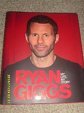 Signed Ryan Giggs Book - My Life My Story