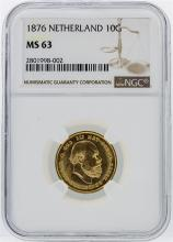1876 Netherland 10 Gulden Gold Coin NGC Graded MS63
