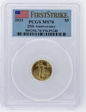 2011 First Strike $5 Eagle Gold Coin 25th Anniversary PCGS MS70