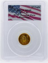 1999 WTC Ground Zero $5 Gold Eagle Coin PCGS Graded MS69