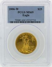 2006-W $25 American Eagle Gold Coin PCGS Graded MS69