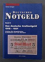 DEUTSCHES NOTGELD Band 3, Katalog von Anton Geiger