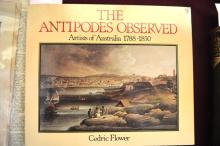 Book: 'The Antipodes Observed - Artists of Australia 1788-1850' by Cedric Flower, soft back