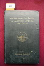 Book: 'Reminiscences of Travel, Australia, America & Egypt' by Richard Tangye, 1st edition 1883, illustrated