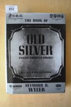 Book: 'The Book of Old Silver: English, American and Foreign', good reference book with hallmarks, photographs etc with dust jacket