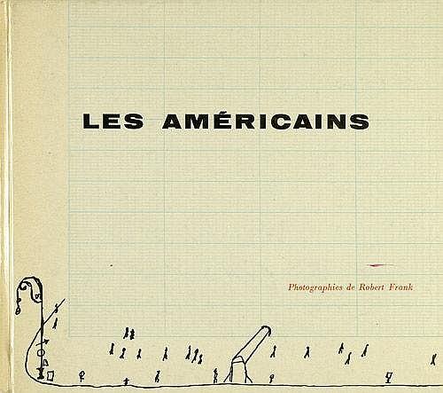 Frank, Robert: Les Américains
