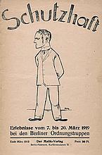 Herzfelde, Wieland und Grosz, George - Illustr.: Schutzhaft Erlebnisse. Berlin, Malik, 1919
