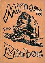 Mynona und Kubin, Alfred - Illustr.: Hundert Bonbons (+ 2 Beigaben)