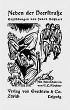 Bosshart, Jakob und Kirchner, Ernst Ludwig - Illustr.: Neben der Heerstrasse