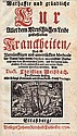 Weißbach, Christian: Warhaffte und gründliche Cur Aller dem Menschlichen Leibe zustossenden Kranckheiten,