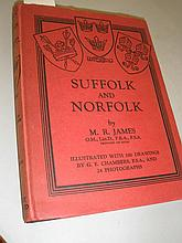 JAMES, M.R - Suffolk and Norfolk : illustrated,