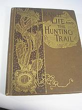 ROOSEVELT, Theodore - Ranch Life and the Hunting-T