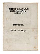 (history) Martin Luther, Wider die Bullen des Endtchrists. Straatsburg, (Sc