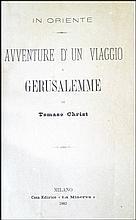 [Jerusalem, Voyages] Christ, In Oriente, 1883