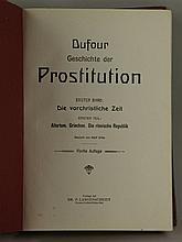 Dufour, Pierre - Geschichte der Prostitution, Band 1: Die vorchristliche Ze
