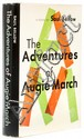 Bellow (Saul) The Adventures of Augie March, first