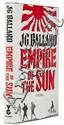 Ballard (J.G.) Empire of the Sun, first edition,