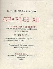 SWEDEN -- (BURENSTAM, C.J.R.). Retour de la Turquie de Charles XII et des t
