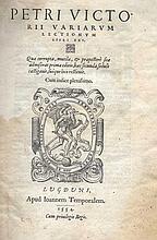 ® VETTORI, P. Variarum lectionum ll. XXV. Lyon, J. Temporales, 1554. (12),