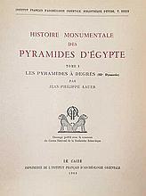 LAUER, J.-P. Histoire monumentale des pyramides d'Égypte. Tom. I: Les pyramides à Degrés (IIIe Dynas