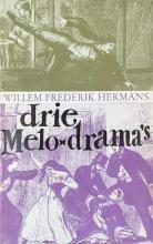 HERMANS, W.F. Drie melodrama's. Conserve. De lepro