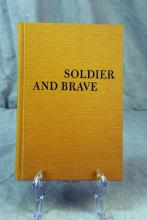 Soldier And Brave, New Edition, Volume XII, Robert G. Ferris Series Editor, 1971