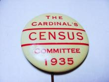 1935 CARDINAL'S CENSUS COMMITTEE BUTTON