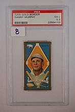 1911 T205 Gold Border Danny Murphy PSA EX + 5.5