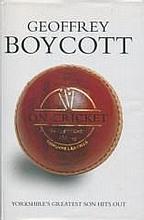 Geoffrey Boycott Hardback edition of Boycott on Cricket signed to title pag