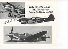 Flying Tiger Col Robert L Scott  AVG 22 Aerial Victories and Author of God