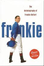 Frankie Dettori signed Frankie - the autobiography hardback book. Signed on