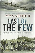 Last of the few - the Battle of Britain in the words of the pilots who won